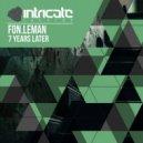 Fon.Leman - 7 Years Later (Original Mix)