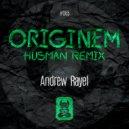 Andrew Rayel - Originem (FYH 150 Anthem) (Husman Remix)