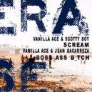 Vanilla Ace, Jean Bacarreza - Boss Ass B_tch (Original Mix)