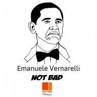 Emanuele Vernarelli - Not Bad  (Original Mix)