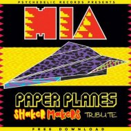 M.I.A - Paper Planes (Shaker &  Makers Tribute)