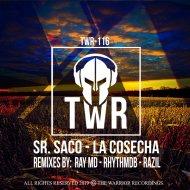 Sr. Saco - LA COSECHA (Original Mix)