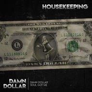 Housekeeping - Soul Got Me  (Original Mix)