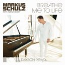Markus Schulz with  Adina Butar - Breathe Me To Life (Daxson Extended Remix)