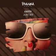 Fatty  - Just See  (Extended Mix)