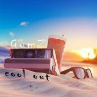 Gumz   -  Cool Out (Original Club Mix)