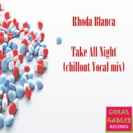 Rhoda Blanca - Take All Night (Original Mix)