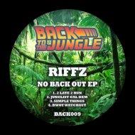Riffz - Junglist Gal Dem (Original Mix)
