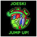 Joeski - Jump Up!  (Original Mix)
