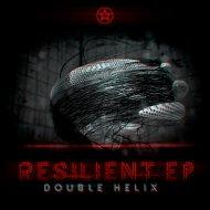Double Helix - Resilient (Original Mix)