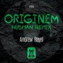Andrew Rayel - Originem (FYH 150 Anthem)  (Husman Extended Remix)
