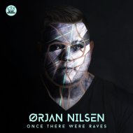 Orjan Nilsen - Once There Were Raves (Extended Mix)