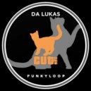 Da Lukas - Funkyloop (Original Mix)