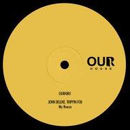 John Deluxe & Trippin Fox - Takeover  (Original Mix)