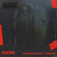 GRAVEDGR & Dabow - DON (Original Mix)
