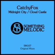 CatchyFox - Midnight City (Original Mix)
