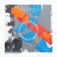 No Patterns - Gunshot (Original Mix)