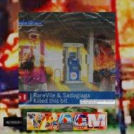 RareVile & SADAGIAGA - Vroom (Original Mix)