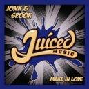 Jonk & Spook  - Make In Love (Original Mix)