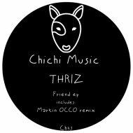 Thriz - Friend (Original Mix)