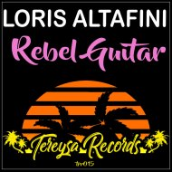 Loris Altafini - Rebel Guitar  (Original Mix)
