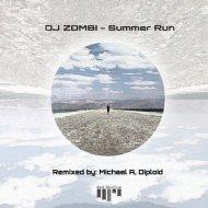 DJ Zombi - Summer Run (Michael A Remix)