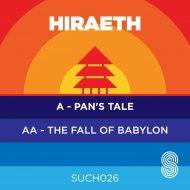 Hiraeth - Pan\'s Tale (Original Mix)