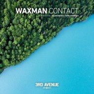 Waxman (CA) - Contact (Julian Nates Remix)