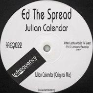 Ed The Spread - Julian Calendar (Original Mix)