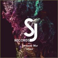 Alexandr Mar - Alone (Original Mix)