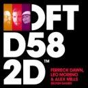 Ferreck Dawn, Leo Moreno & Alex Mills  - Selfish Games (Extended Mix)