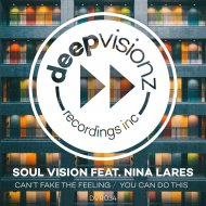 Soul Vision feat. Nina Lares  - Can\'t Fake The Feeling (Sandy Rivera\'s Instrumental)