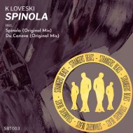 K Loveski - Spinola (Original Mix)