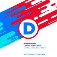 Rosie Gaines - Closer Than Close  (Danny Clark Remix)