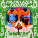 Major Lazer - Make It Hot (Dee Mad & Sky Remix)