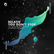 Relativ (NL) - You Don\'t Stop  (Dirty Culture Remix)