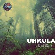 Kendra Dayrelis - Uhkula (Original Mix)