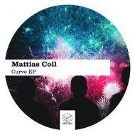Mattias Coll - Curve (Original Mix)