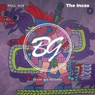 Paul Sun - The Incas (Original mix)