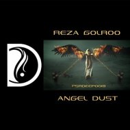 Reza Golroo - Angel Dust  (Original Mix)