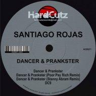 Santiago Rojas - Dancer & Prankster  (Stanny Abram Remix)