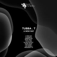Tubba T - Generation (Original Mix)