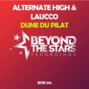 Laucco & Alternate High - Dune Du Pilat (Original Mix)