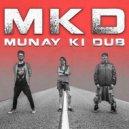Munay Ki Dub - Bad Babylon (Original Mix)