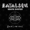 Bayalien Sound System - Subliminal (Original Mix)