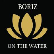 Boriz - On The Water (Radio Version)