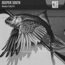 Deeper South - Life 2 U (Original Mix)