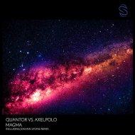 Quantor vs. AxelPolo - Magma  (Extended Mix)
