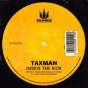 Taxman - Inside the Ride (Original Mix)