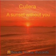 Cullera - Sunset Without You (Ambient Mix)